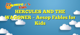 HERCULES AND THE WAGONER – Aesop Fables for Kids